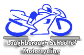 Loughborough School of Motorcycling in Loughborough